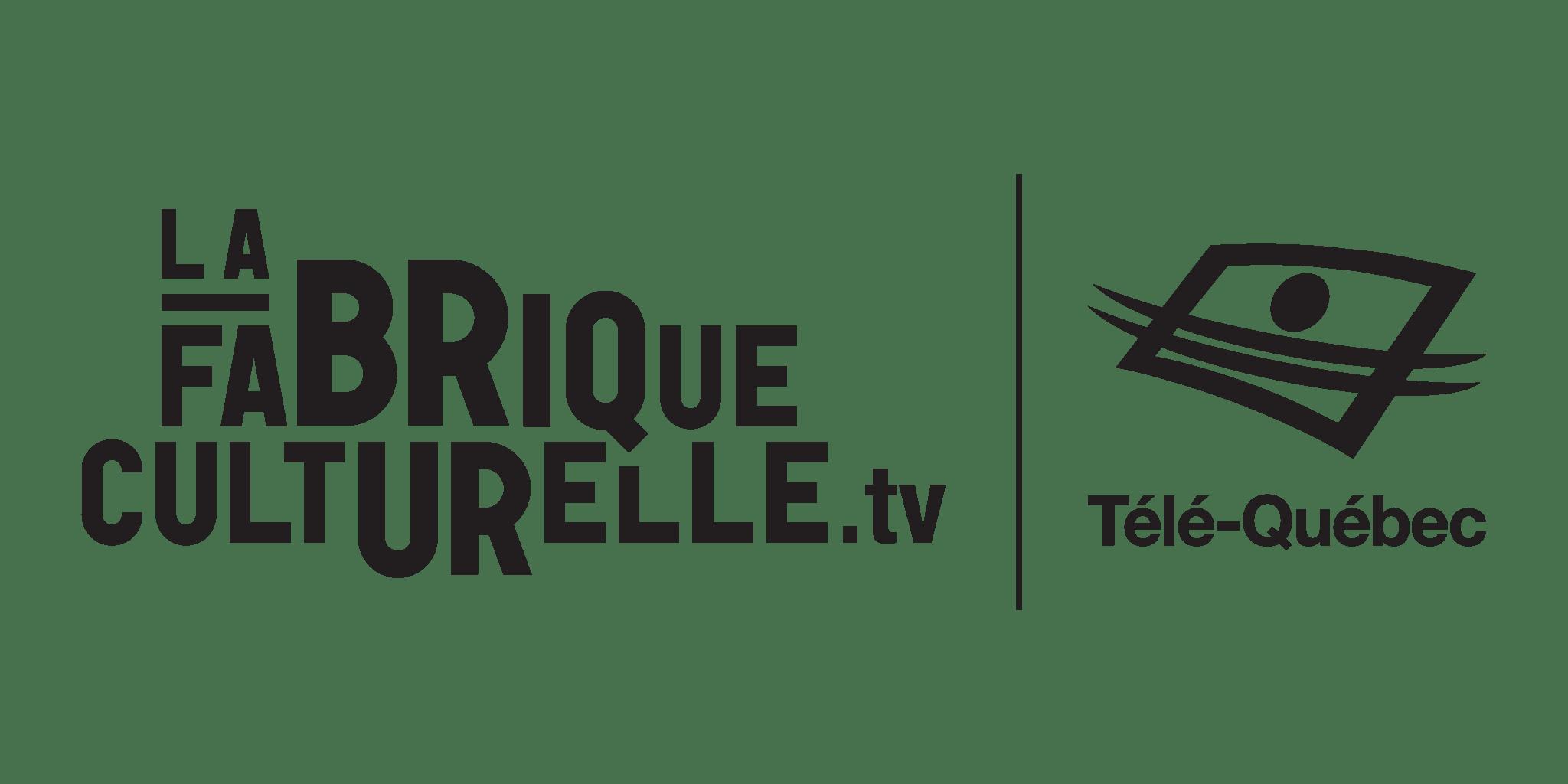 Télé-Québec / La Fabrique culturelle