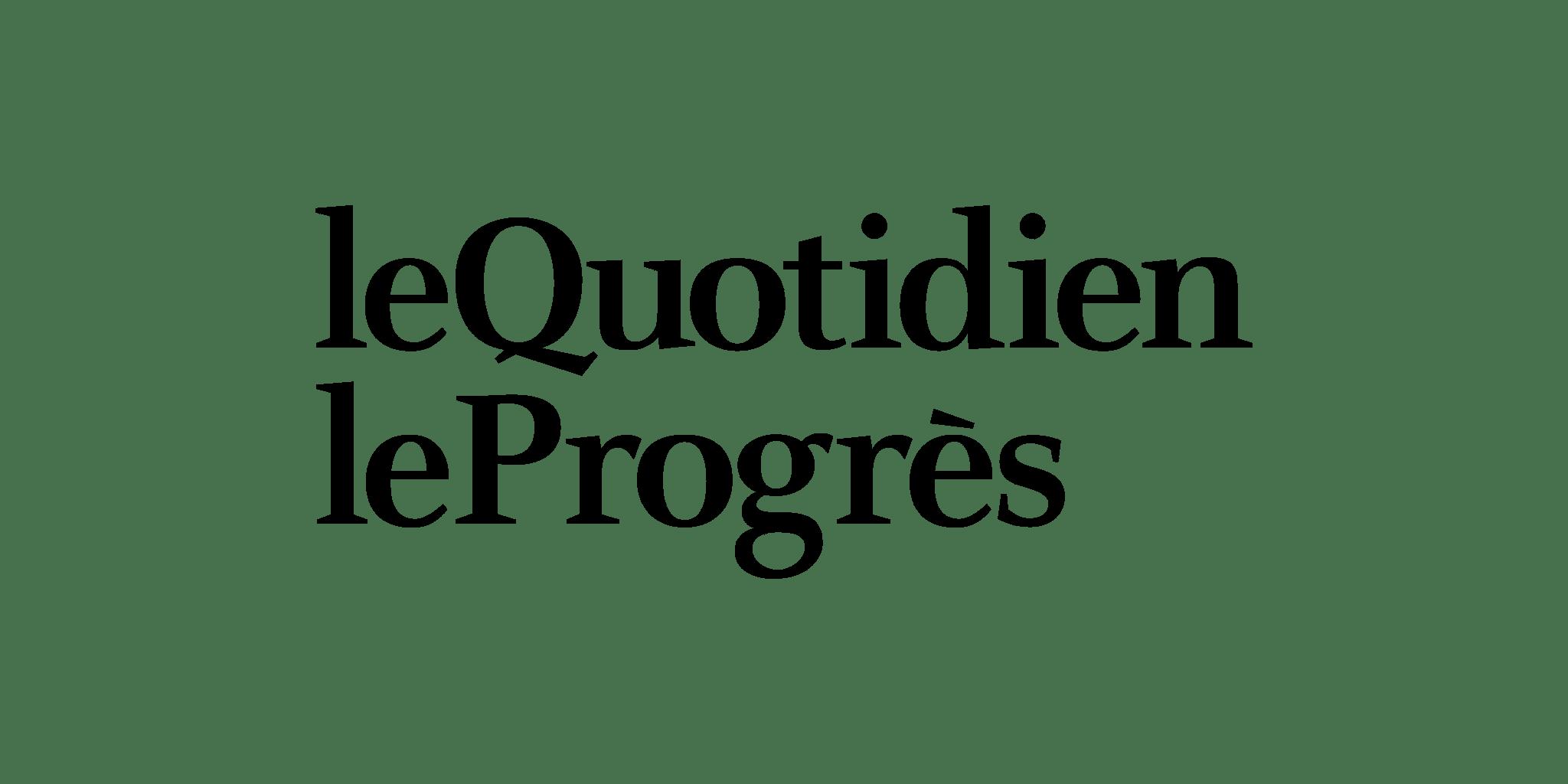 Le Quotidien/Le Progrès