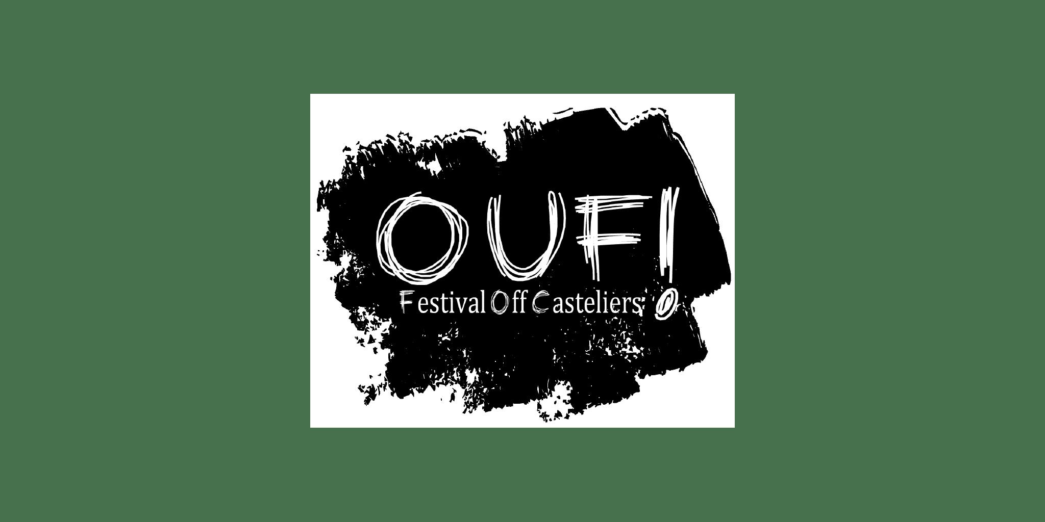 OUF ! – Festival Off Casteliers